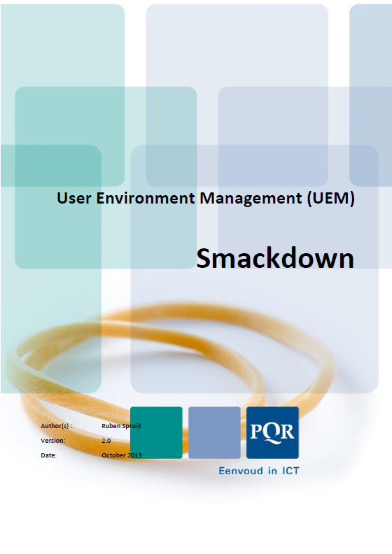 User Environment Management Smackdown